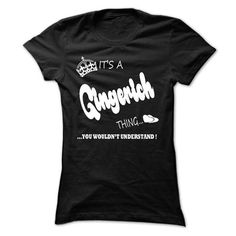 its a Gingerich Thing You Wouldnt Understand T Shirt, H - #sleeve tee #sweatshirt quilt. OBTAIN => https://www.sunfrog.com/LifeStyle/its-a-Gingerich-Thing-You-Wouldnt-Understand-T-Shirt-Hoodie-Hoodies-Ladies.html?68278
