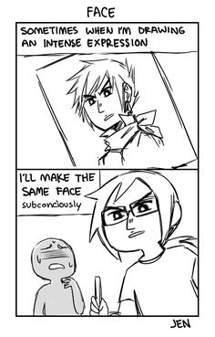 Or sometimes if I'm reading a book and the character is angry or something I'll subconsciously have an angry face.I didn't draw this I jest thought it was funny<<< At least I know I'm not the only one that does that. Rage Comic, 4 Panel Life, Artist Problems, Angry Face, Levi X Eren, Art Memes, Artist Life, Story Of My Life, Drawing Tips