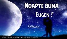 Felicitari personalizate de noapte buna - Noapte buna Eugen ! Tabita - mesajeurarifelicitari.com
