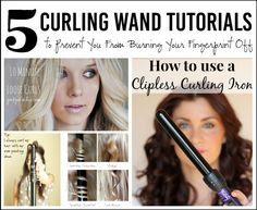 5 Curling Wand Tutorials to Prevent You From Burning Your Fingerprint Off. Curly hairstyle ideas!