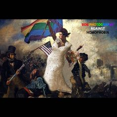 Marriage Equality #marriage #equality #laliberteguidantlepeuple #eugenedelacroix #gender #gay #lesbian #rights #love #marriageequality #usa #change #happyness #art #bobphotography #photomanipulation