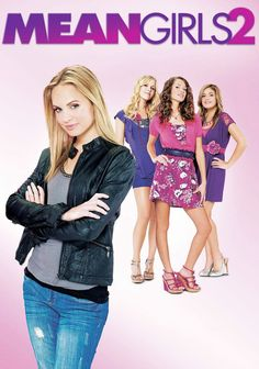 Mean Girls 2 (2011)   The Plastics are back!