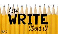 Let's Write About It- part 2 - The Teacher Bag