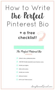 Want to have the Perfect Pinterest Bio? Find out exactly how to write the perfect Pinterest bio + download a free checklist!