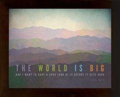 "John Muir – The World is Big [No.1] 11""h X14""w, Hiking, Typographic, Outdoor, Nature Decor & Housewares Wall Decor"