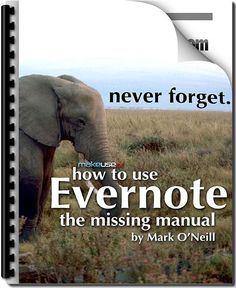 """If you want to know more about Evernote, you need to get """"the Missing Manual."""" It is free, and free is good!"""