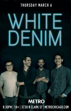 White Denim - The Districts | 03.06.14 | $18  #MetroPinItToWinIt