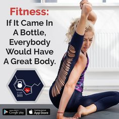 Fitness – If It Came In A Bottle, Everybody Would Have A Great Body.