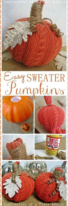 Easy Sweater Pumpkins - make filled with rice for use as doorstops Autumn Crafts, Thanksgiving Crafts, Holiday Crafts, Holiday Fun, Sweater Pumpkins, Fall Pumpkins, Fall Projects, Craft Projects, Fall Halloween