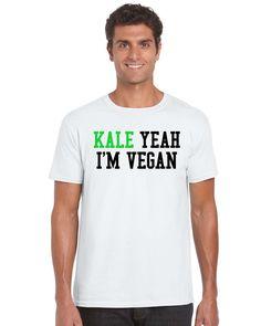 Kale Yeah I'm Vegan Vegan Tshirt vegan t by TheWatermelonFactory