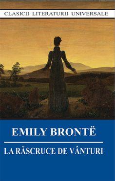 Emily Bronte - La rascruce de vanturi -