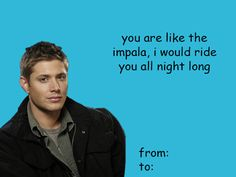 Supernatural Valentine// sorry I'm not sorry.