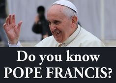 Do you know Pope Francis? - Sean Bloomfield