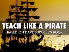 """Teach Like A Pirate"" - A Haiku Deck by Christy Hilbun"