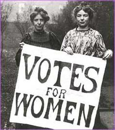"Victorian era Suffragettes. ""Suffrage"" means the right to vote, which although it is hard to believe today, they did not have the right to do although they were expected to pay taxes and were seen by men as responsible enough to sit on boards etc."