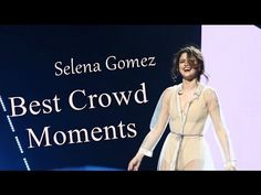 SelenaGomez // BestCrowdMoments - YouTubeS E L E N A C O