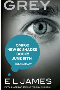 @lilyslibrary #OMG #50Shades #BOOK #Grey #Steele #ELJames OMG! Finally! E. L James just announced a new book called GREY from Christians perspective! I can't wait to read it! Watch this space!!