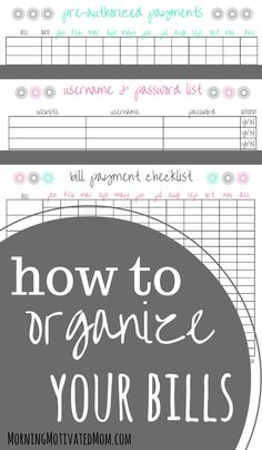 How to Organize Your Bills. Bill Organization Printables. I need this for my new (must still be made) home binder.