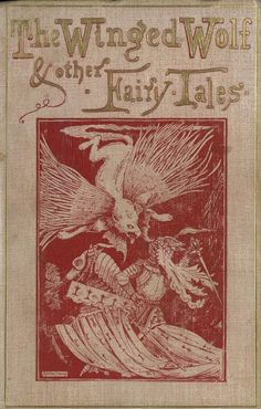 """The Winged Wolf and Other Fairy Tales. Collected byHa Sheen Kaf. Illustrated by ArthurLayard.Edward Stanford,London, 1893. """"Prince Lubin..."""