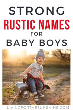 A list of strong rustic names for baby boys. Find the perfect country name for your son with this list of rustic baby names for boys names boy biblical names boy black names boy country names boy spanish names boy strong names boy uncommon Modern Baby Names, Rare Baby Names, Unisex Baby Names, Popular Baby Names, Unique Baby Boy Names, Country Boy Names, Rustic Boy Names, Country Babys, Country List