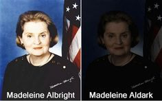 29 Hilariously Funny Celebrity Puns - Madeleine Albright.