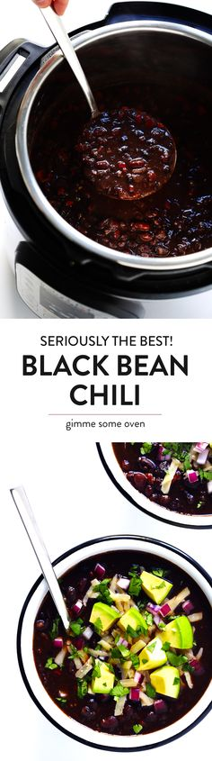The BEST Black Bean Chili recipe! It's easy to make in the Instant Pot or Crock-Pot or stovetop, it's naturally gluten-free, vegan and vegetarian, and it's full of the most delicious zesty Mexican flavors. | Gimme Some Oven #blackbeanchili #mealprep #vegetarianchili #veganchili #instantpotchili