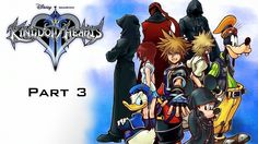 Kingdom Hearts II [The Movie] - Part 3: Heart of War (+playlist)