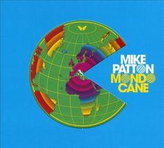 Mike Patton - Mondo Cane (2010)