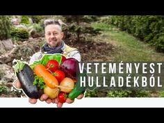 Ágyás szemétből, és még öntözni sem kell. - YouTube Lombok, Vegetables, Youtube, Room Ideas, Vegetable Recipes, Youtubers, Veggies, Youtube Movies