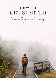 These three tips are a great way to get started backpacking and enjoying the great outdoors! A must-have list for beginner backpackers