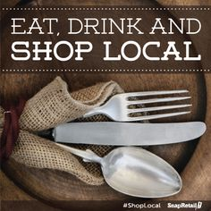 #Shop, eat and drink #local. Keep your money in your community!