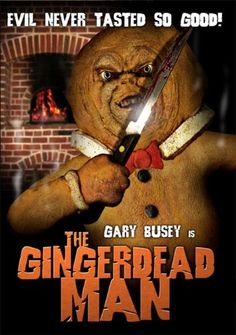 """The Gingerdead Man"""