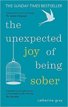 Read [PDF] Books The Unexpected Joy of Being Sober: Discovering a happy, healthy, wealthy alcohol-free life The Journey, Bbc Earth, Good Books, Books To Read, Believe, Addiction, Quit Drinking, Sober Life, Electronic