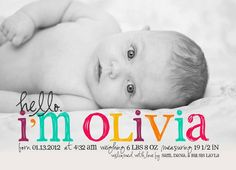 Hello Olivia Baby Girl Custom Photo Birth Announcement. $15.00...but I love this with boy colors of course and with the name carson!