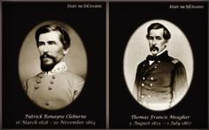 American Civil War: Patrick Cleburne (Confederate), Francis Meagher (Union)