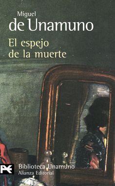 El espejo de la muerte. Unamuno