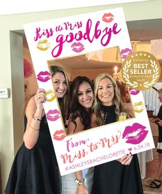 Snap great photos with your bride tribe and kiss your miss away in style with this fun photo prop. #kissthemiss #bachelorettepartyideas