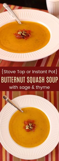 Butternut Squash Soup with Sage and Thyme - an easy and healthy recipe you can make on the stove or in your Instant Pot pressure cooker. Gluten-free, with options to make it vegan, paleo, and Whole 30 friendly! #butternutsquashsoup #glutenfree #instantpot #whole30 #paleo #vegan via @cupcakekalechip
