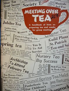 Meeting Over Tea - A handbook of hints on preparing tea and snacks for group meetings.