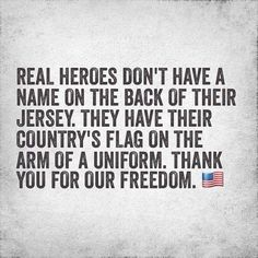 They deserve our respect, always. They are the sole reason we have Freedom! How are there Americans who do not understand this? Honor our forefathers and our  military who are responsible for the freedom we have and should never take for granted.
