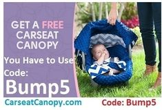 Use coupon code Bump5 and Get a FREE Carseat Canopy these retail for $50! http://bump5.com