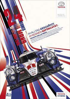 20 new ideas for race cars art le mans Motogp, Toyota Hybrid, Auto Poster, Car Posters, Vw Vintage, Vintage Racing, Nascar, Up Auto, Racing Car Design