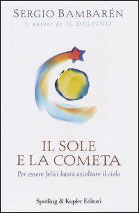 sergio bambaren il sole e la cometa - Cerca con Google