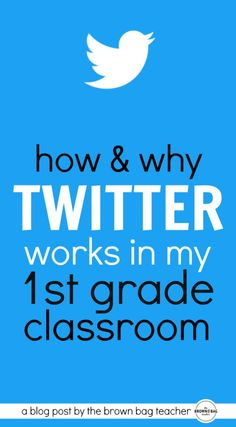Twitter in the Classroom - The Brown Bag Teacher