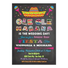 Mexican Fiesta Rehearsal Dinner Invitations with a chalkboard background. Super fun and colorful. Need these!