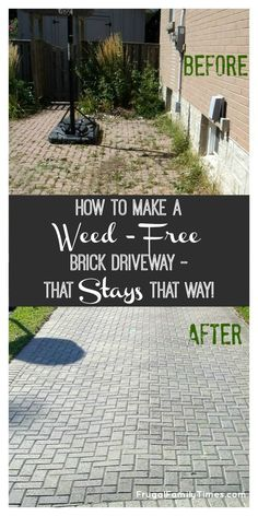 How to get a weed-free brick driveway (or patio) that stays that way. A DIY weed prevention method that lasts. by changing the sand to polymeric sand. Stop buying weed killers or weeding by hand! | Frugal Family Times