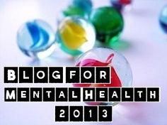 Blog For Mental Health 2013