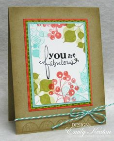 You Are Fabulous by ejkeaton - Cards and Paper Crafts at Splitcoaststampers