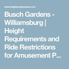 Park photos maps and parks on pinterest - Busch gardens rides height requirements ...
