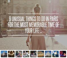 9 Memorable Things to See in Paris